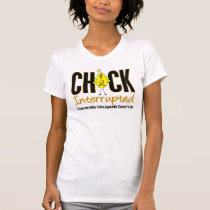 Appendix Cancer Chick Interrupted T-Shirt