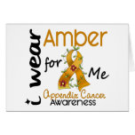 Appendix Cancer I Wear Amber For Me 43 Greeting Cards