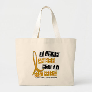 APPENDIX CANCER I Wear Amber For My Best Friend 37 Large Tote Bag