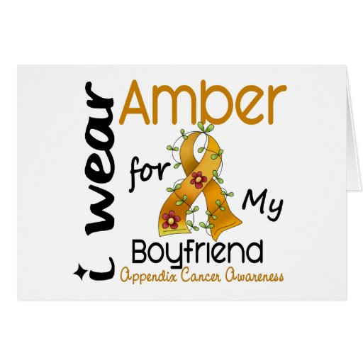 Appendix Cancer I Wear Amber For My Boyfriend 43 Greeting Cards