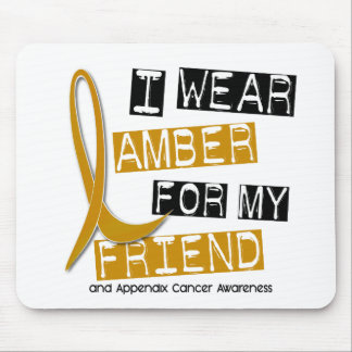 APPENDIX CANCER I Wear Amber For My Friend 37 Mouse Pad