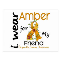 Appendix Cancer I Wear Amber For My Friend 43 Postcard