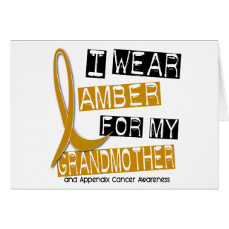 APPENDIX CANCER I Wear Amber For My Grandmother 37 Card