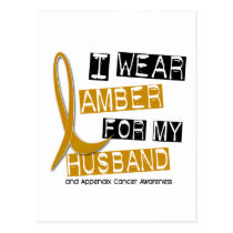 APPENDIX CANCER I Wear Amber For My Husband 37 Postcard