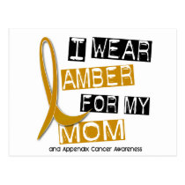APPENDIX CANCER I Wear Amber For My Mom 37 Postcard