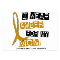 APPENDIX CANCER I Wear Amber For My Mom 37 Postcard