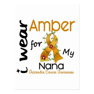 Appendix Cancer I Wear Amber For My Nana 43 Postcard