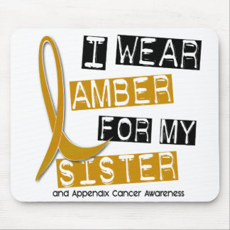 APPENDIX CANCER I Wear Amber For My Sister 37 Mouse Pad