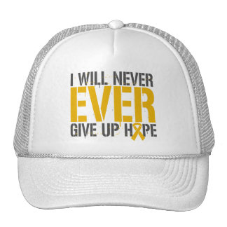 Appendix Cancer I Will Never Ever Give Up Hope. Trucker Hat