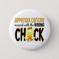 Appendix Cancer Messed With The Wrong Chick Button