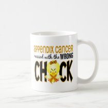 Appendix Cancer Messed With The Wrong Chick Coffee Mug