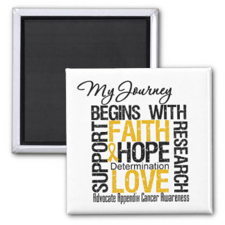 Appendix Cancer My Journey Begins With Faith Fridge Magnet