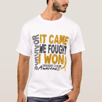 Appendix Cancer Survivor It Came We Fought I Won T-Shirt