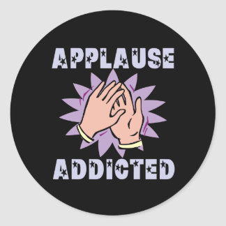 Applause Addicted Stickers
