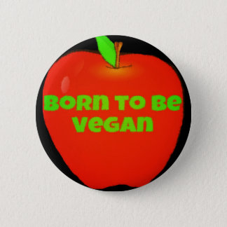 Apple. Born to be vegan Button