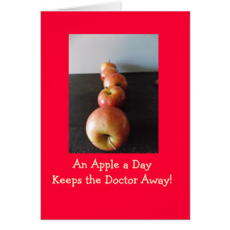 Apple Keeps Dr Away Greeting Card