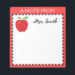 "Apple notepad for a Teacher<br><div class=""desc"">This notepad has a graphic of an apple and a black and red border. The top of the pad reads &quot;A NOTE FROM&quot; with room below to customize it with a teacher&#39;s name. This would make a great gift for a teacher.</div>"