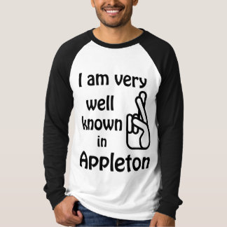 Appleton Wisconsin Funny Well Known Raglan T-shirt