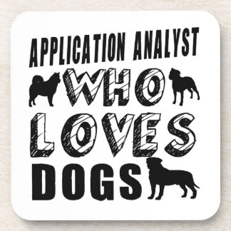 application analyst Who Loves Dogs Beverage Coaster