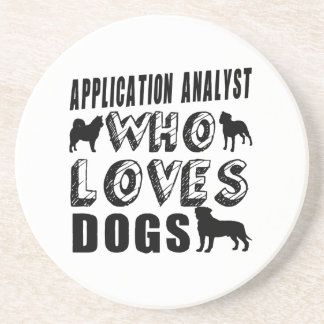 application analyst Who Loves Dogs Coaster