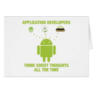 Application Developers Think Sweet Thoughts All Card