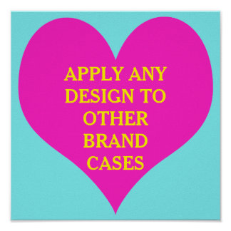 Apply any design to other brand cases - poster