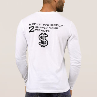 Apply yourself T-Shirt