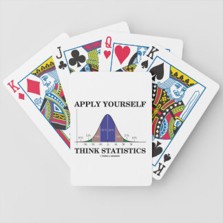 Apply Yourself Think Statistics (Bell Curve Humor) Bicycle Playing Cards