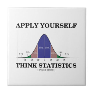 Apply Yourself Think Statistics (Bell Curve Humor) Ceramic Tile