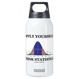 Apply Yourself Think Statistics (Bell Curve Humor) Insulated Water Bottle
