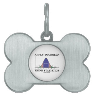 Apply Yourself Think Statistics (Bell Curve Humor) Pet ID Tag