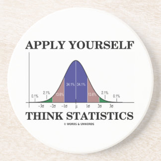 Apply Yourself Think Statistics (Bell Curve Humor) Sandstone Coaster