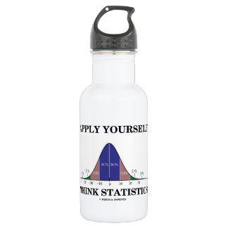 Apply Yourself Think Statistics (Bell Curve Humor) Stainless Steel Water Bottle