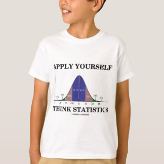 Apply Yourself Think Statistics (Bell Curve) T-Shirt