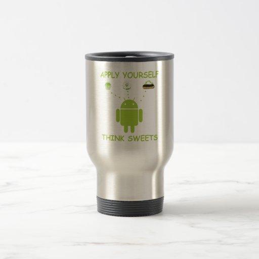 Apply Yourself Think Sweets (Bug Droid Humor) Mugs
