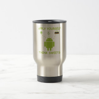 Apply Yourself Think Sweets (Bug Droid Humor) Travel Mug
