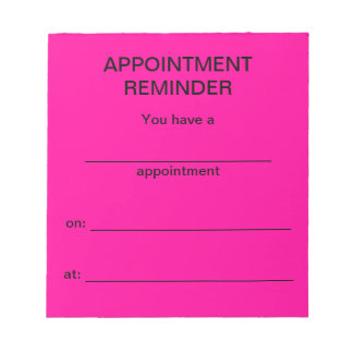 Appointment Reminder Notepad - Bright Pink