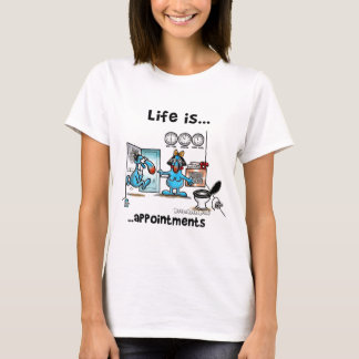 appointments T-Shirt