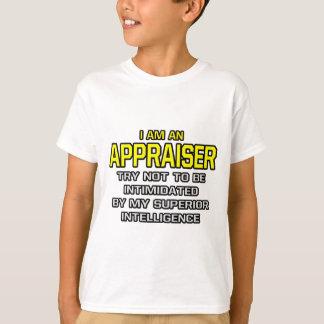 Appraiser...Superior Intelligence T-Shirt