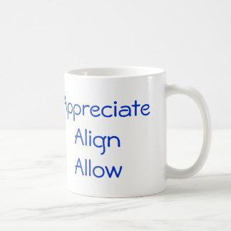 Appreciate, Align, Allow Coffee Mug