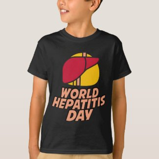 Appreciation Day - World Hepatitis Day T-Shirt
