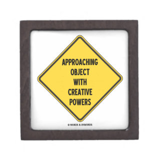 Approaching Object With Creative Powers (Sign) Premium Trinket Boxes