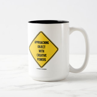 Approaching Object With Creative Powers (Sign) Two-Tone Coffee Mug