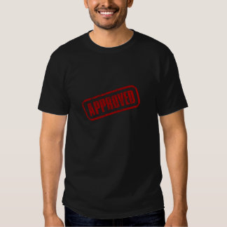 Approve Stamp Tee Shirts