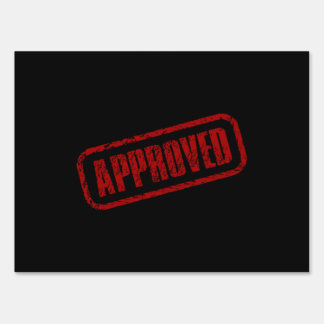 Approve Stamp Lawn Sign