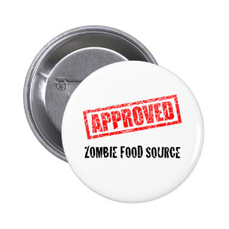 APPROVED Zombie Food Source 2 Inch Round Button