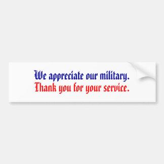 Apreciamos a nuestros militares., gracias por su… pegatina para auto