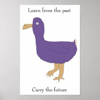 """""""Aprenda a partir del pasado/lleve"""" el poster futu"""