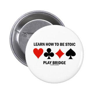 Aprenda cómo ser puente estoico del juego (los jue pins