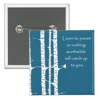 Aprenda detenerse brevemente pin